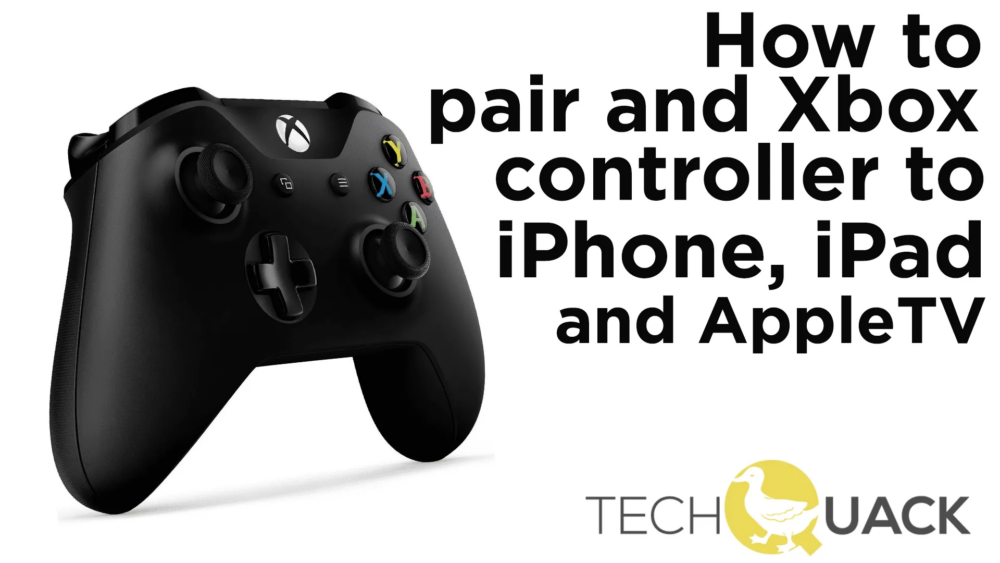 How to pair an Xbox Controller (Wireless) to your Apple TV, iPhone or iPad