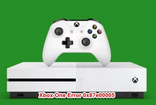 What is the cause of error code 0x87e00005