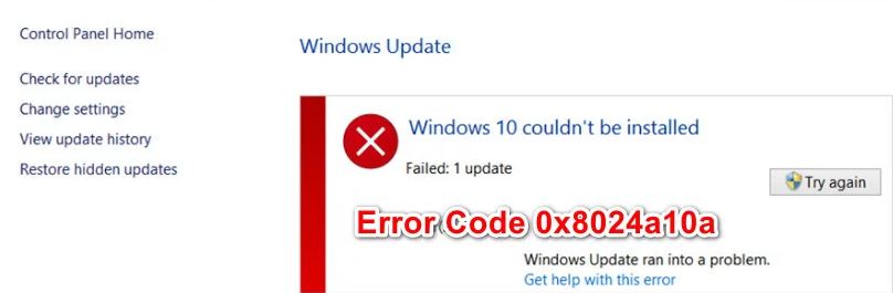 Error code 0x8024a10a has been fixed in Windows 10 Update.