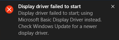 How to fix it: 'The display driver could not be started.'