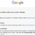 """Restore the """"We've Detected a Problem with your Cookie Settings"""" issue."""
