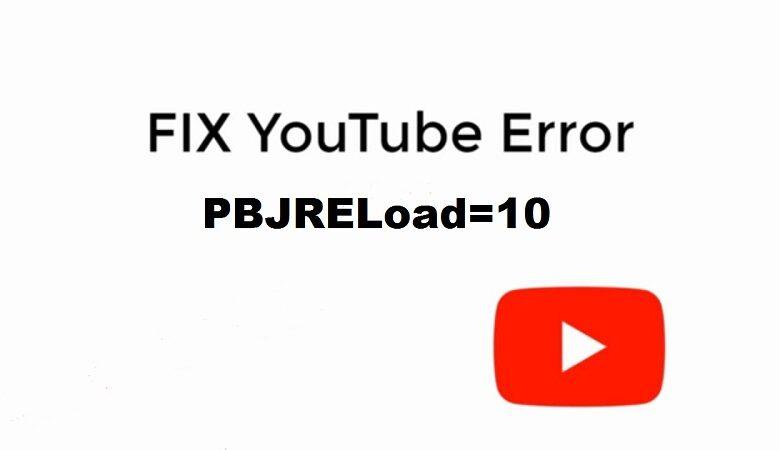 Youtube bug 'PBJRELoad=10'