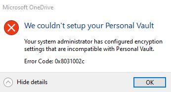 0x8031002c Fixed: OneDrive personal vault error in Windows 10