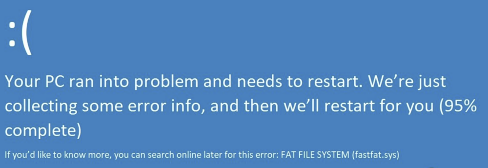 A solution to the FAT FILE SYSTEM `fastfat.sys' error