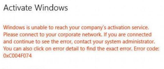 To fix Windows 10 activation error 0x004f074