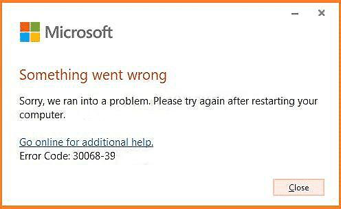 Error code 30068-39 has been fixed when installing Microsoft Office