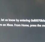 Xbox One error code 0X80070BFA