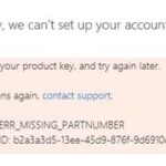 Fixing the office activation error ERR_MISSING_PARTNUMBER
