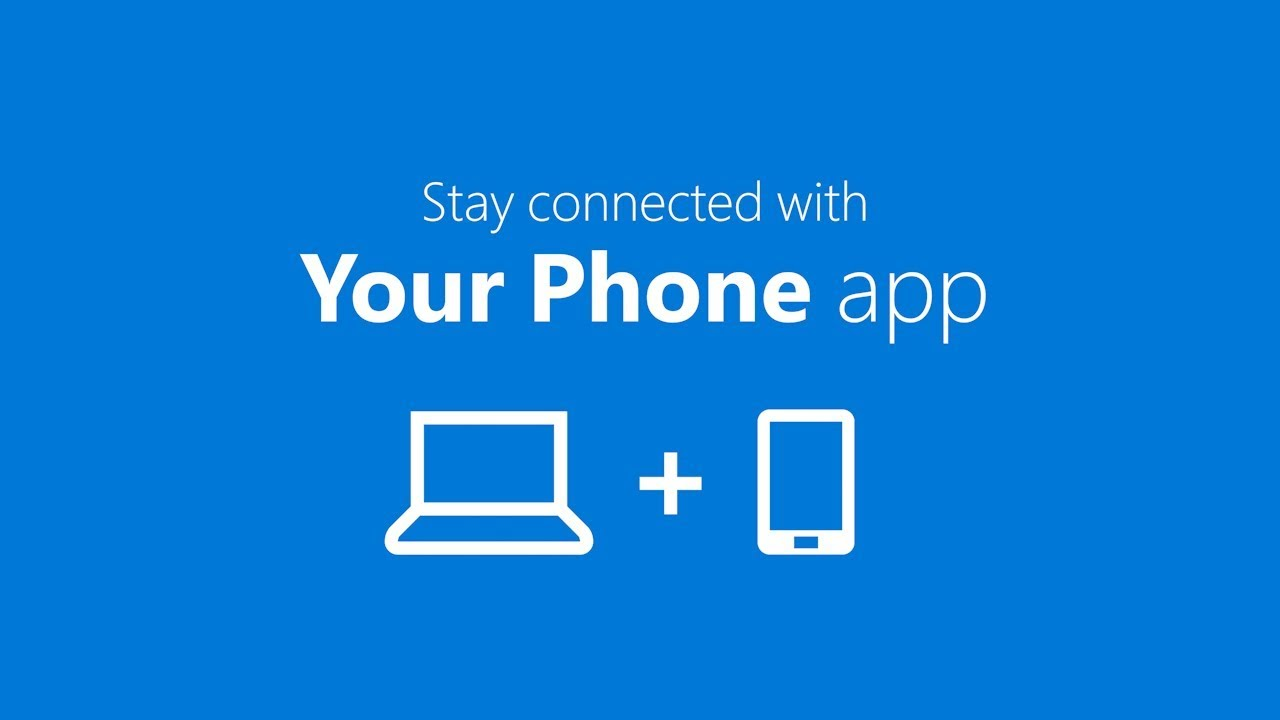 """What does the """"Your Phone"""" app do in Windows 10?"""